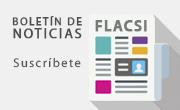 Recibe todas las noticias de la FLACSI