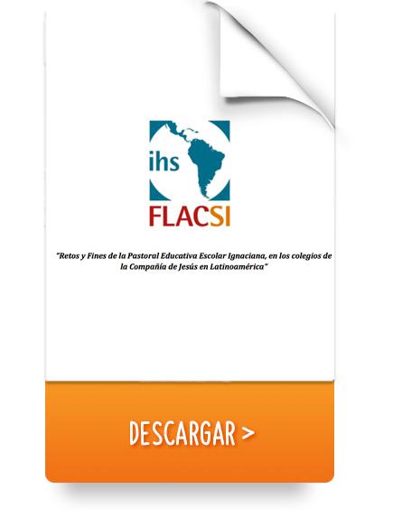 Retos y Fines de la Pastoral Educativa Escolar Ignaciana, en